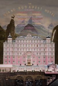 poster showing the front of the Grand Budapest Hotel, a pastel pink, storied structure perched on a mountainside.